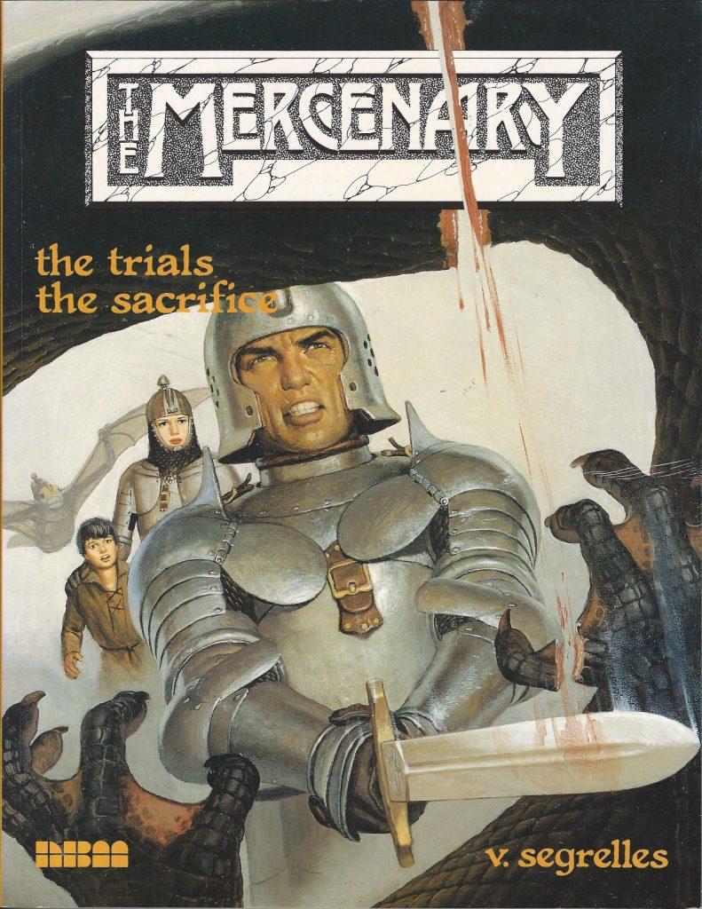 The Mercenary 2: The Trials/The Sacrifice