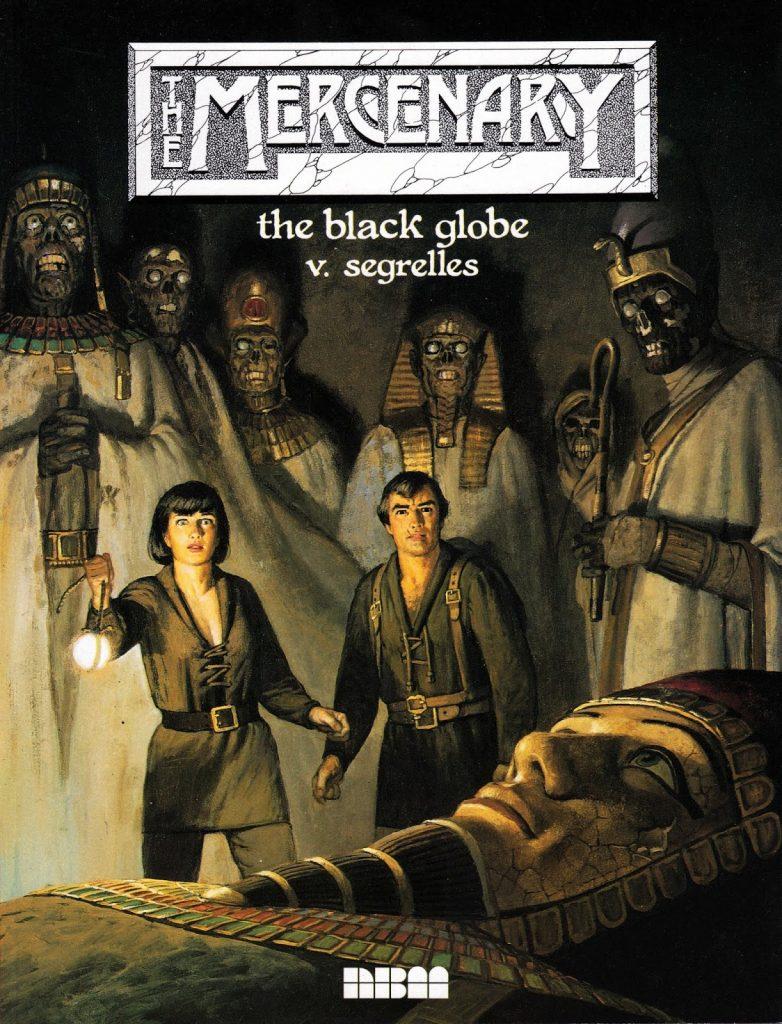 The Mercenary: The Black Globe