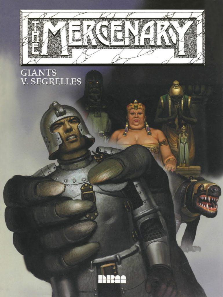 The Mercenary: Giants