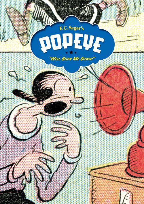 "E. C. Segar's Popeye Vol. 2: ""Well Blow Me Down!"""