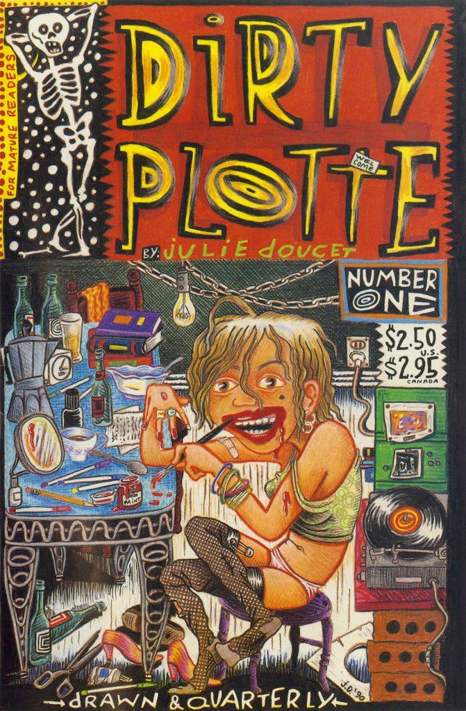 Dirty Plotte: The Complete Julie Doucet