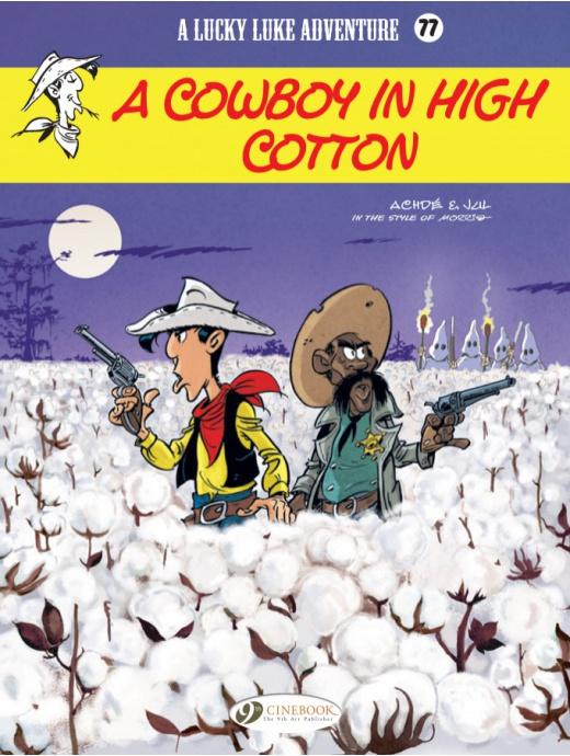 Lucky Luke: A Cowboy in High Cotton