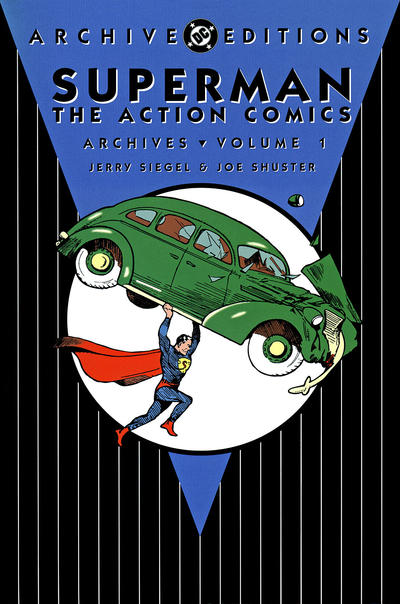 Superman: The Action Comics Archives Volume 1