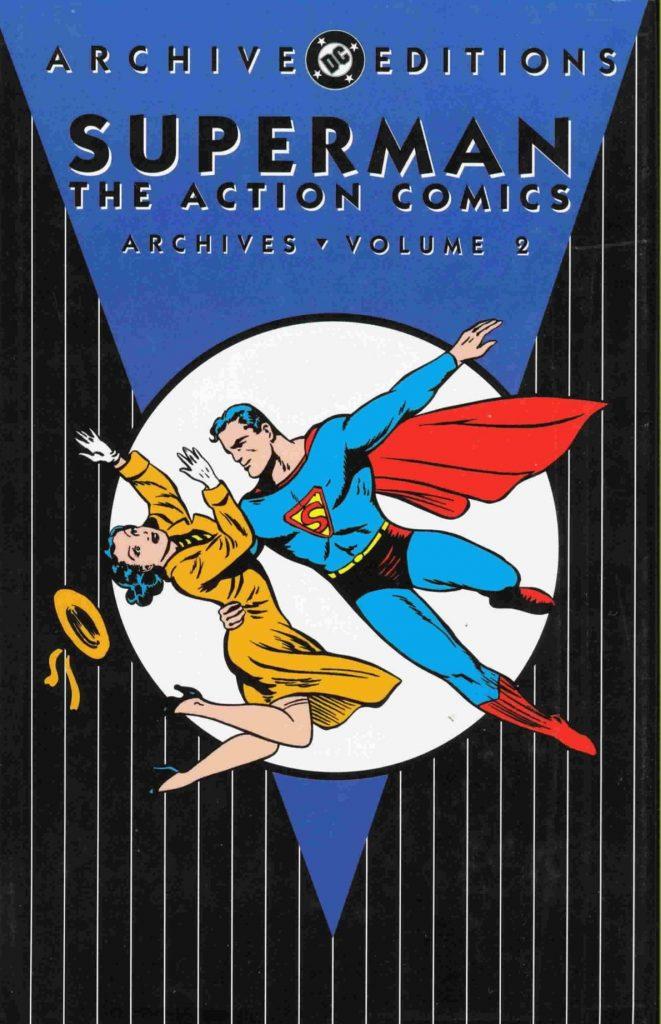 Superman: The Action Comics Archives Volume 2
