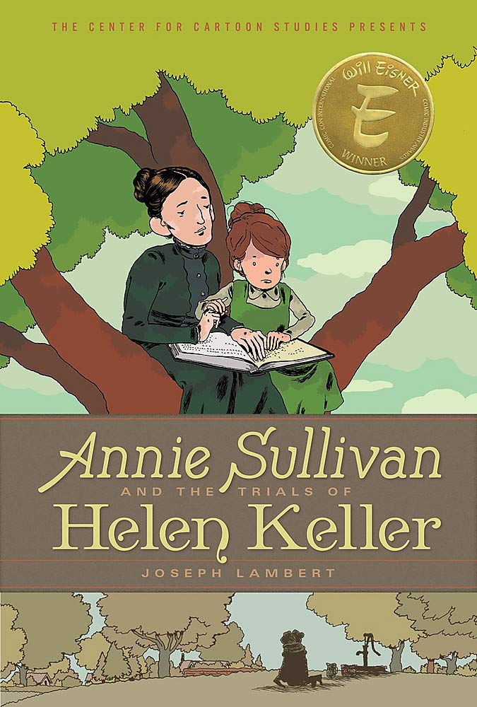 Anne Sullivan and the Trials of Helen Keller