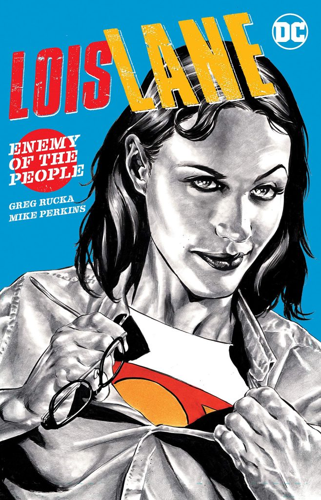 Lois Lane Enemy of the People