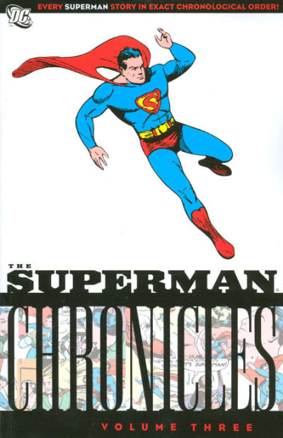 The Superman Chronicles Volume Three
