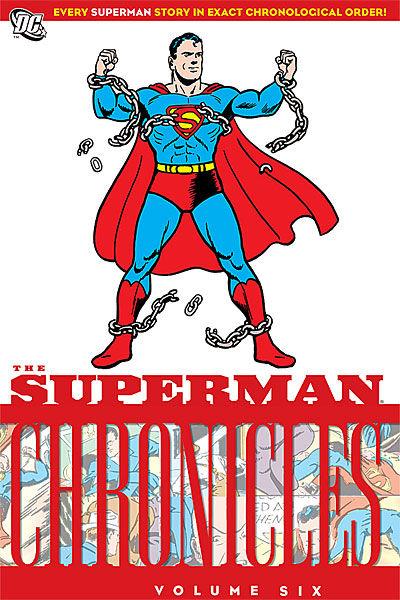 The Superman Chronicles Volume Six