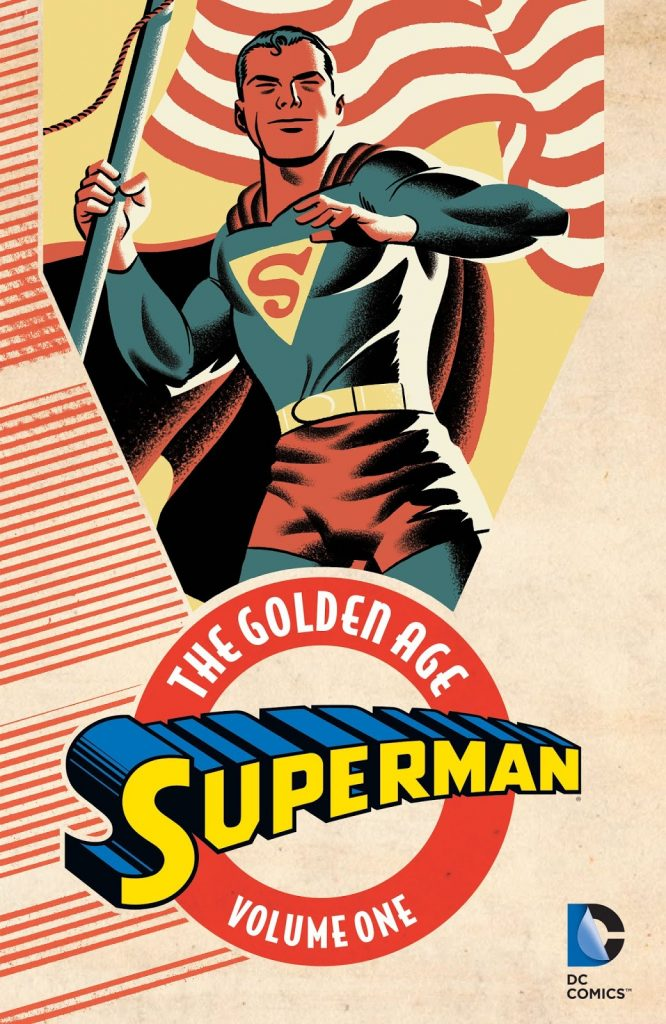 Superman: The Golden Age Volume One
