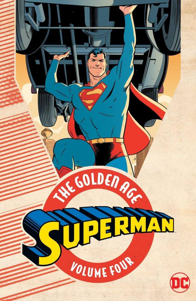 Superman: The Golden Age Volume Four