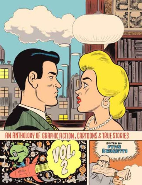 An Anthology of Graphic Fiction, Cartoons, & True Stories Vol. 2