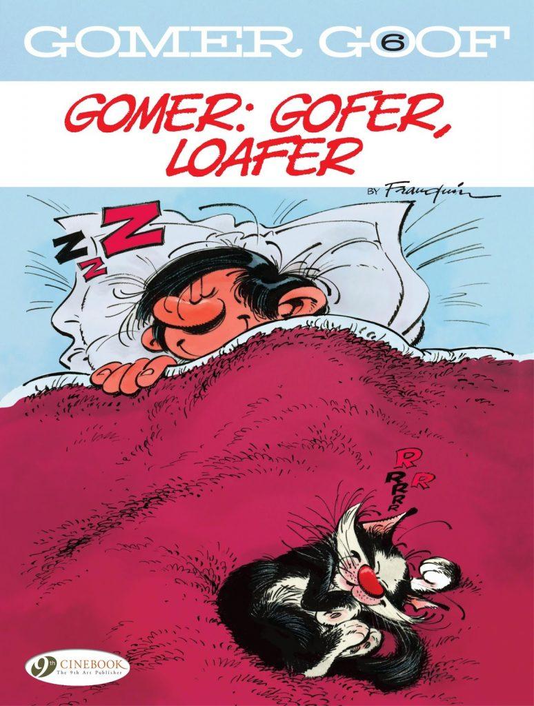 Gomer Goof 6: Gomer – Gofer, Loafer