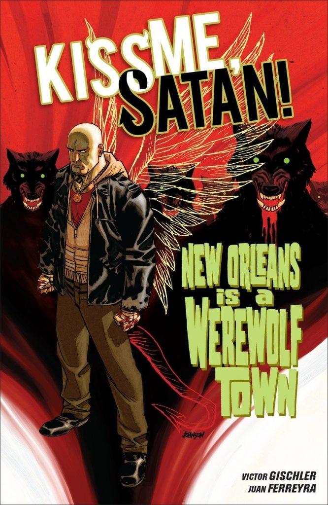 Kiss Me, Satan: New Orleans is a Wonderful Town