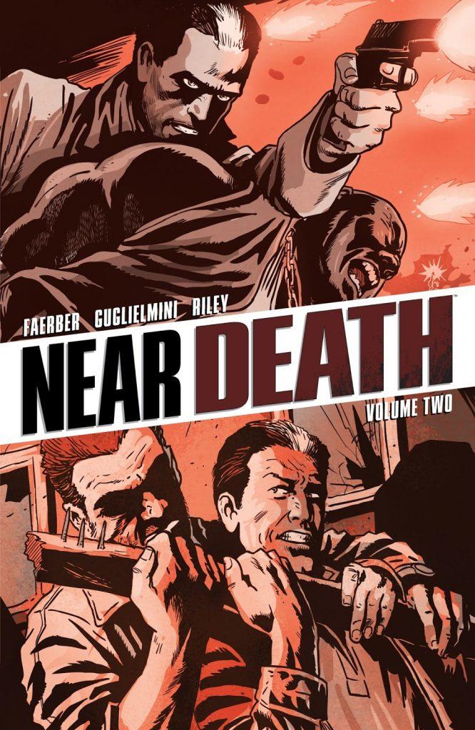 Near Death Volume Two