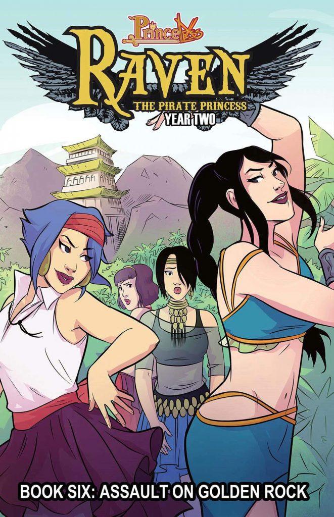 Raven, The Pirate Princess Book Six: Assault on Golden Rock