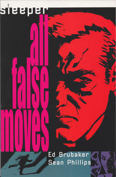 Sleeper: All False Moves