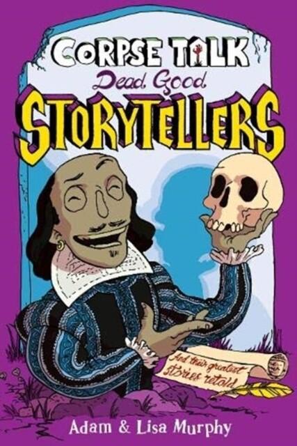 Corpse Talk: Dead Good Storytellers