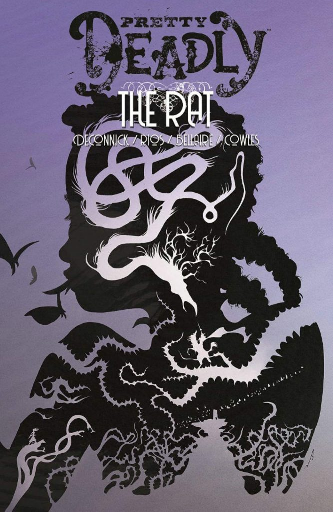 Pretty Deadly: The Rat