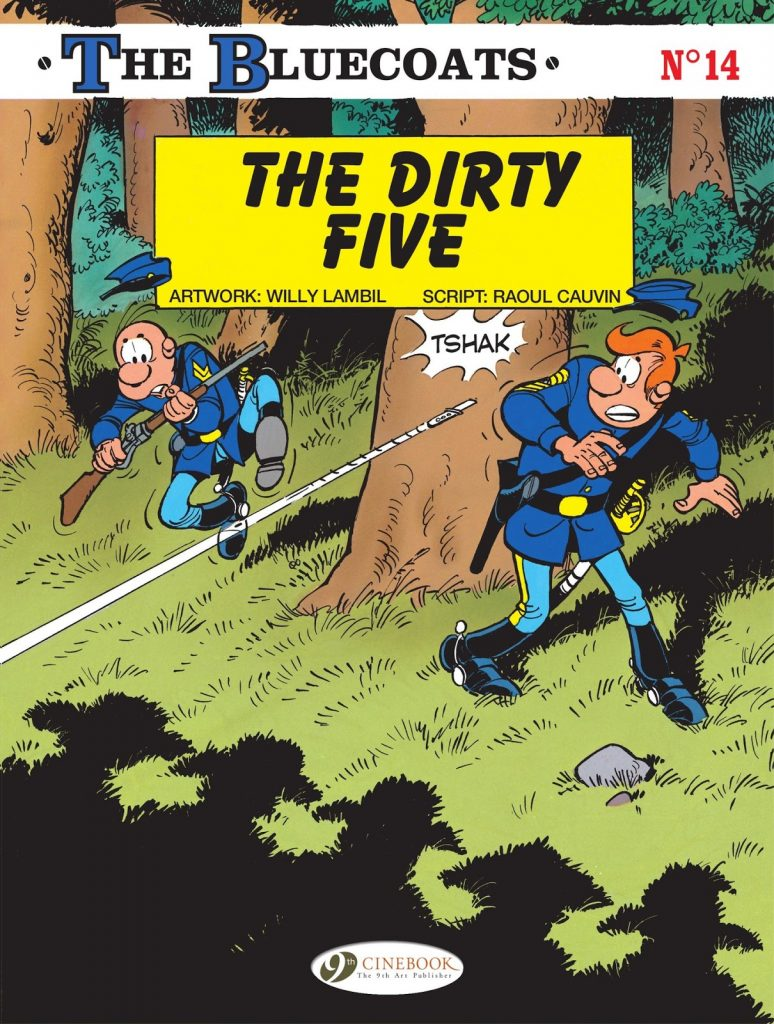 The Bluecoats: The Dirty Five
