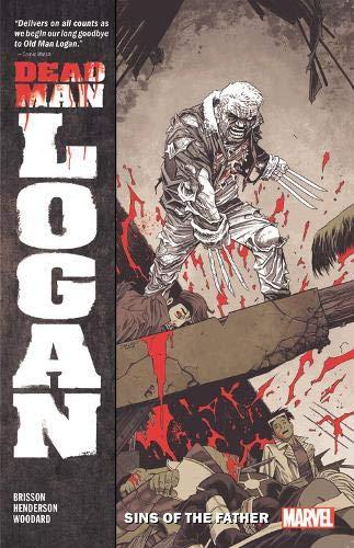 Dead Man Logan: Sins of the Father
