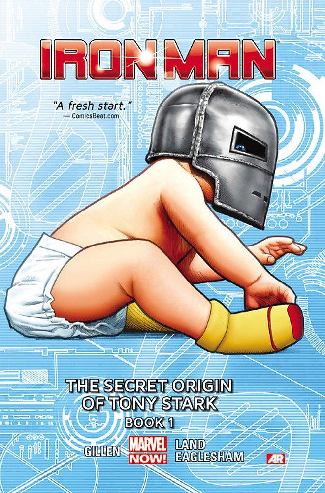 Iron Man: The Secret Origin of Tony Stark Book 1