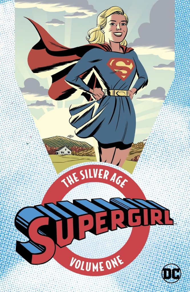 Supergirl: The Silver Age Volume One