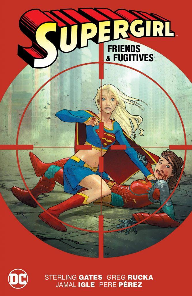 Supergirl: Friends & Fugitives