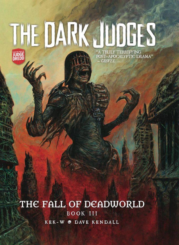 The Dark Judges: The Fall of Deadworld Book III