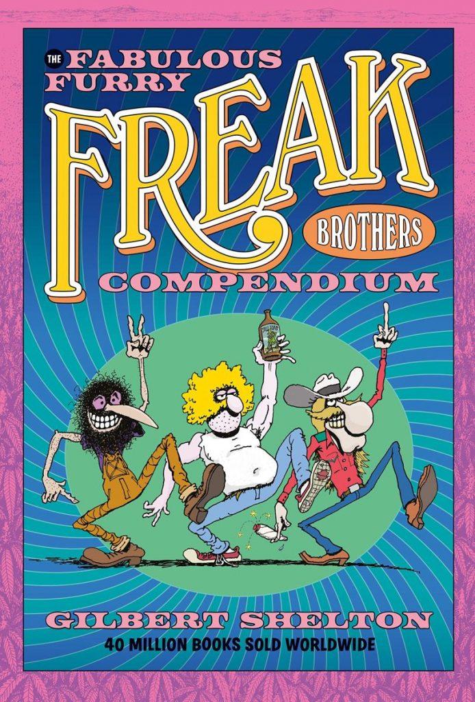The Fabulous Furry Freak Brothers Compendium